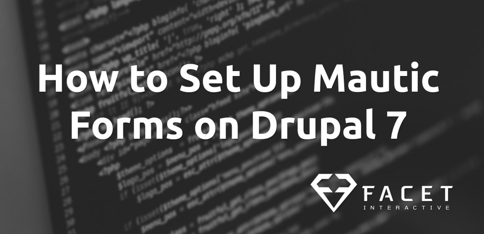 How to Set Up Mautic Forms on Drupal 7